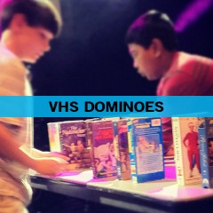 VHS Dominoes