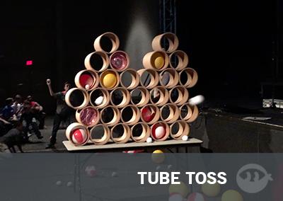 Tube Toss